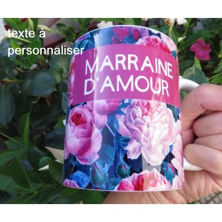 MUG PERSONNALISE PERSONNALISABLE MARRAINE d'AMOUR THEME ROSES  F de Bm créations
